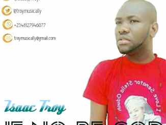 Download Mp3:Troy-If No Be God