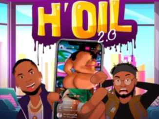 [Music] Baddy Oosha Ft Slimcase – H'oil 2.0