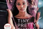 Tiny Pretty Things Season 1 Episode 1 – 10 (Complete)