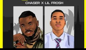 Chaser Ft Lil Frosh – Gbafun