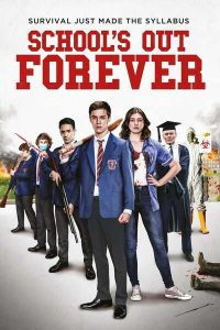 School's Out Forever (2021) Full Movie #Arewapublisize