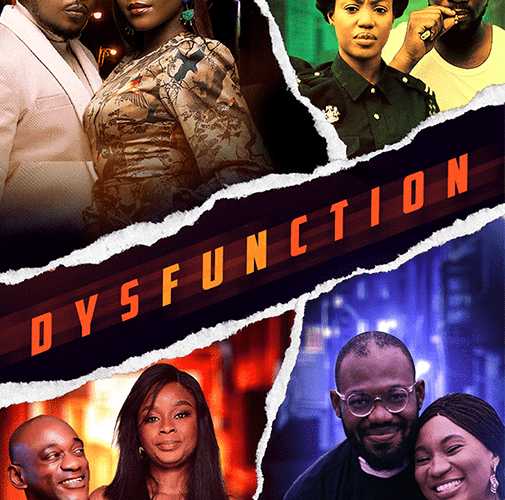 Dysfunction – Nollywood Movie