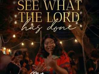 Motara – See What The Lord Has Done