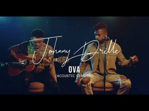 Johnny Drille – Ova (Acoustic Version)