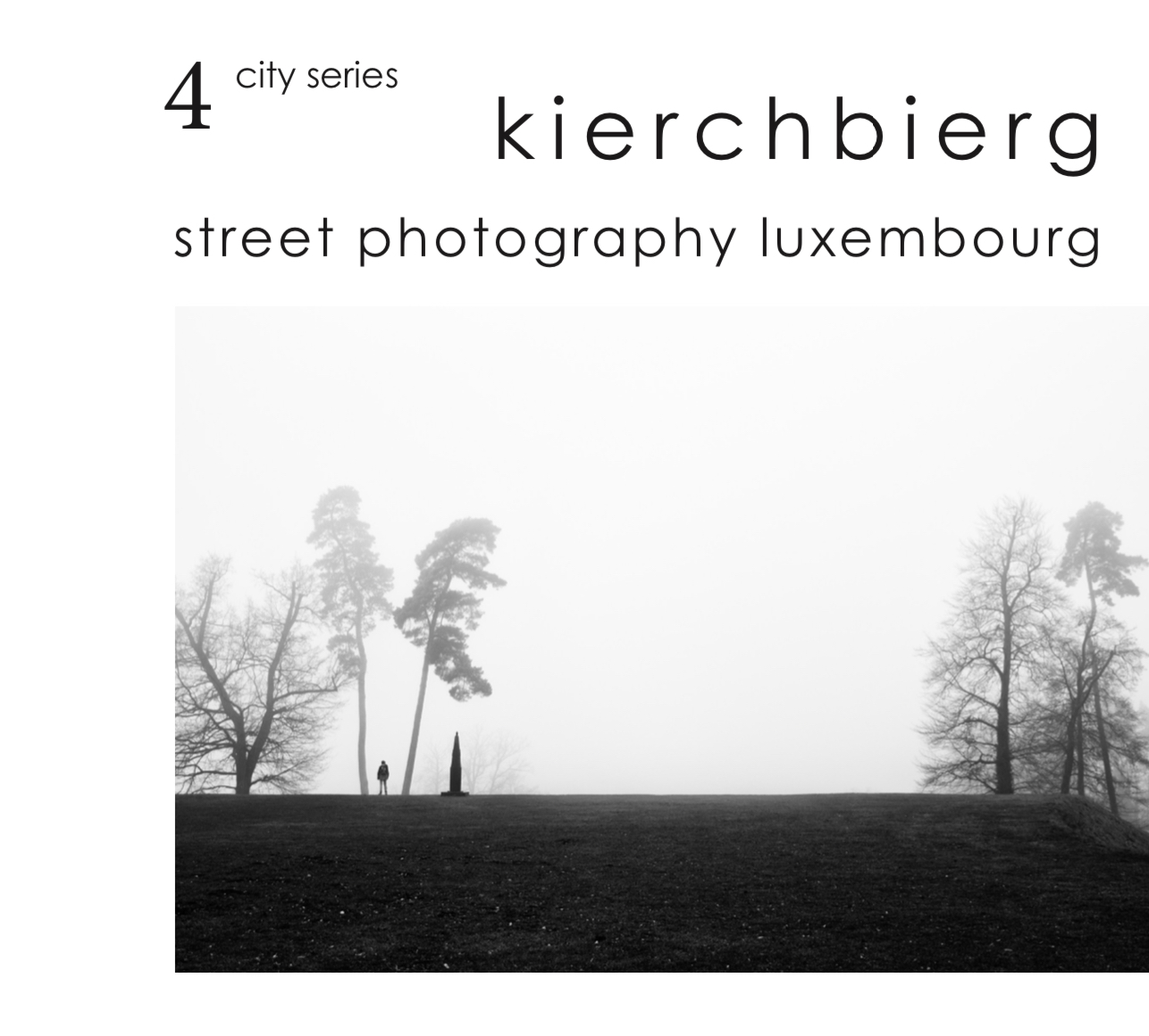 City Series 4: Kierchbierg