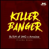 Download Butch of JMG X AmaJoe - Killer Banger (Prod. Biano)