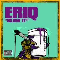 Download Eriq - Blow it