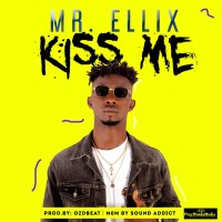 Download Mr Ellix -Kiss Me