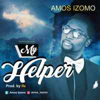 Music: Amos Izomo-My helper |prob by Ife