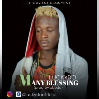 Music: Luckydo- Many blessings | prod by obodo