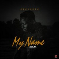 Dee Yasso – My Name