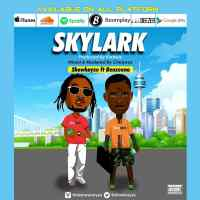 MUSIC: Showkayze Ft Benzeeno - Skylark