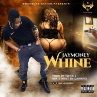 Download Music: Jay Money – Whine (Prod By TwiceE BeatZ)
