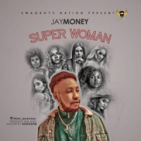 Jaymoney – Super Woman