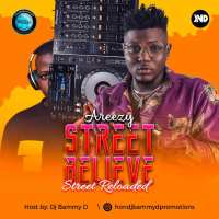 Dj Bammy D Street Believe Areezy Reloaded Mixtape