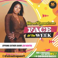 Street Request Face of the week - Effiong Esther David