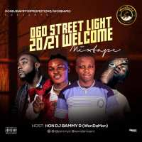 Hon Bammy Ogo Street Light 20/21 Welcome Mixtape