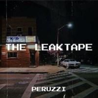 DOWNLOAD : Peruzzi – The LeakTape (EP)
