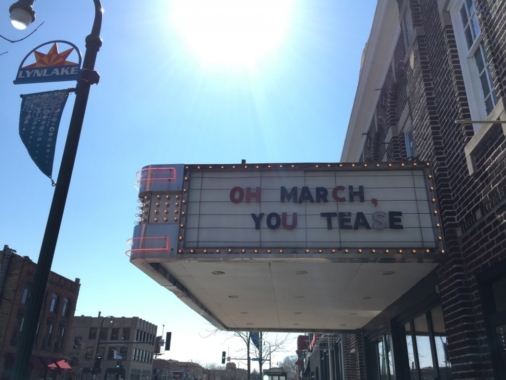 "LynLake Brewery sign says ""Oh March, you tease"""
