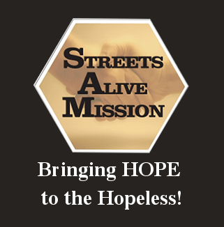 Streets Alive Mission - Bringing Hope to the Hopeless