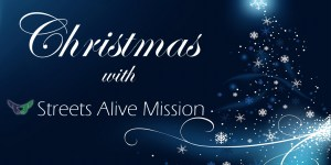Christmas 2015 with Streets Alive Mission