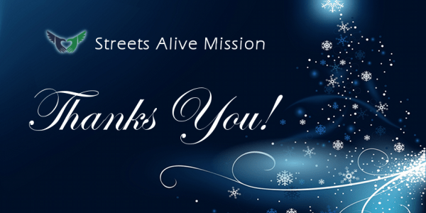 Streets Alive Mission THANKS YOU!