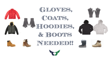 Gloves Coats Hoodies and Boots Needed