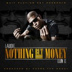 Laudie – Nothing But Money feat. Bun B [DJ Pack]