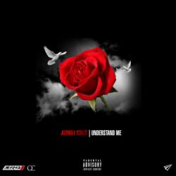 "[Single] @1JohnnyCinco ""Understand Me"""