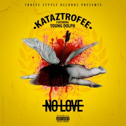 "[Single] @Kataztrofee ""No Love"""
