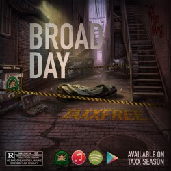 [SINGLE] TaxxFree - Broad Day