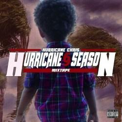 [MIXTAPE] Hurricane Chris 'Hurricane Season'