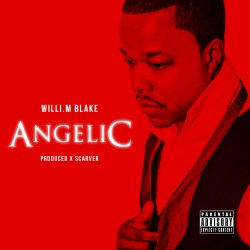 "[Single] @Willi_M_Blake ""Angelic"""