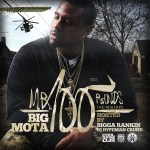 [Mixtape] Big Mota – Mr 100 Rounds