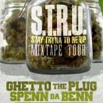 Ghetto the Plug & Spenn Da Benn prepare for their STRU (Stay Tryna Re Up) Street Tour