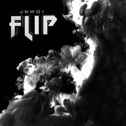 [NEW SINGLE] JBwoi Getem - Flip