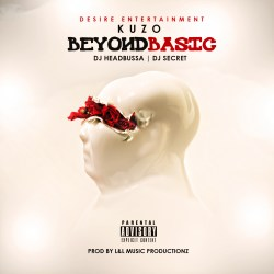 [Mixtape] @Kuzo100 - Beyond Basic