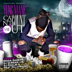 [Mixtape] Yung Mane (@TeamHitMakerz) – Can't Count Me Out