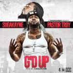 [SINGLE] SugaKayne ft Pastor Troy – G'd Up
