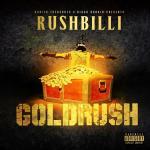 [Mixtape] Rushbilli – Goldrush