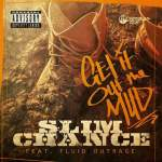 "[Single] Slim Chance ""Get it Out the Mud"""