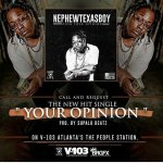"[Single] Nephy3x – ""Your Opinion"""