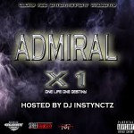 [Mixtape] X1 HOSTED BY DJ INSTYNCTZ @Admiral11