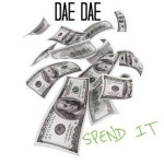 [Single] Dae Dae- Spend It