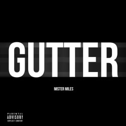 [Single] MisterMiles - Gutter