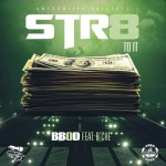 "[Single] BBOD ""Str8 To It"" Feat B'Che"
