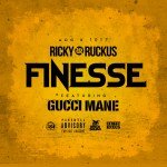 [Single] Ricky Ruckus ft Gucci Mane – Finesse