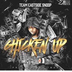 [Single] Team Eastside Snoop - Chicken Up