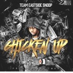[Single] Team Eastside Snoop 'Chicken Up'