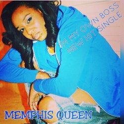 [Single] Memphis Queen - I'm My Own Boss (IMOB)